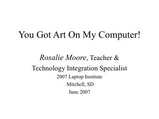 You Got Art On My Computer!