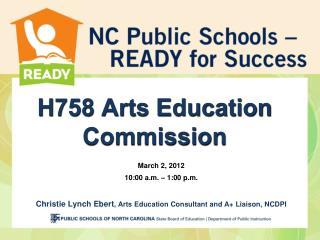 H758 Arts Education Commission