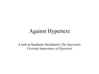 Against Hypertext