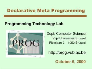 Declarative Meta Programming