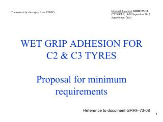 WET GRIP ADHESION FOR C2 & C3 TYRES  Proposal for minimum requirements