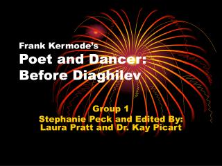 Frank Kermode's Poet and Dancer: Before Diaghilev