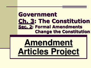 Amendment Articles Project