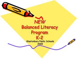 NEW Balanced Literacy Program K-2