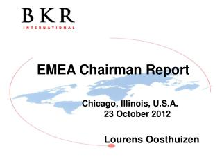 EMEA Chairman Report 			Chicago, Illinois, U.S.A.                			23 October 2012