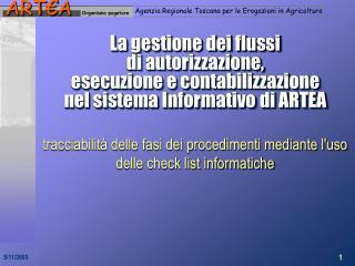 tracciabilit� delle fasi dei procedimenti mediante l'uso delle check list informatiche