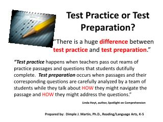 Test Practice or Test Preparation?