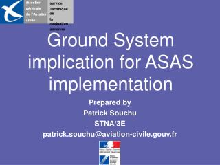 Ground System implication for ASAS implementation