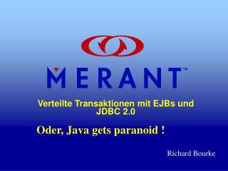 Verteilte Transaktionen mit EJBs und  JDBC 2.0