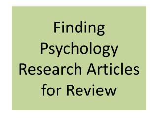 Finding Psychology Research Articles for Review