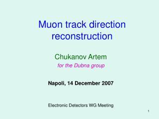 Muon track direction reconstruction