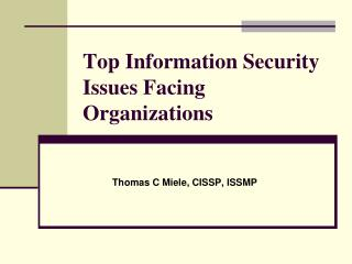 Top Information Security Issues Facing Organizations