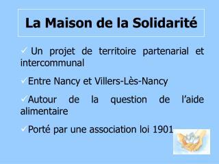 La Maison de la Solidarit