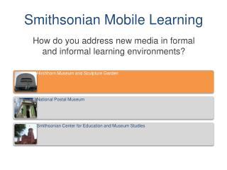 Smithsonian Mobile Learning