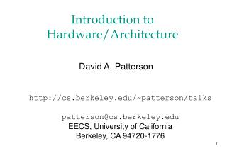 Introduction to Hardware/Architecture