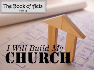 The Book of Acts Part 16