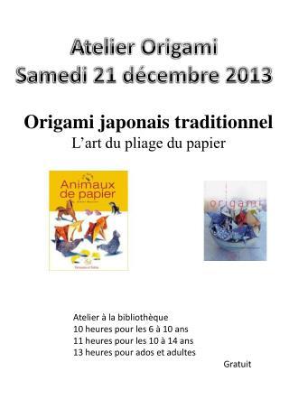 Atelier Origami Samedi 21 décembre 2013