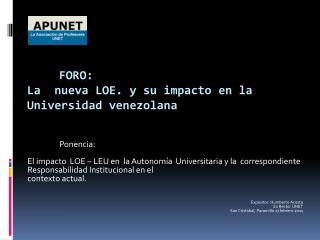 Foro: La  nueva LOE. y su impacto en la Universidad venezolana