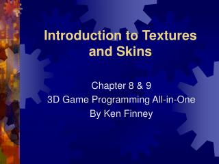 Introduction to Textures and Skins