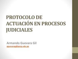 PROTOCOLO DE ACTUACI�N EN PROCESOS JUDICIALES