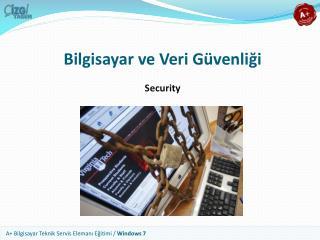 Bilgisayar ve Veri Güvenliği