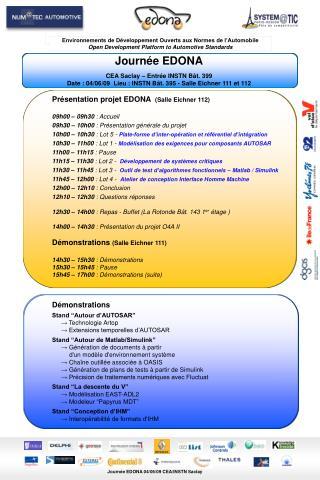 Présentation projet EDONA   (Salle Eichner 112) 09h00 – 09h30  : Accueil