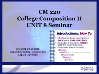 CM 220 College Composition II UNIT 8 Seminar