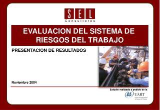 PRESENTACION DE RESULTADOS Noviembre 2004