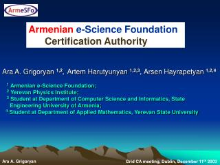 Armenian e-Science Foundation        Certification Authority