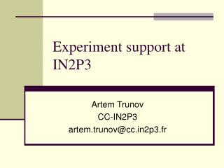 Experiment support at IN2P3
