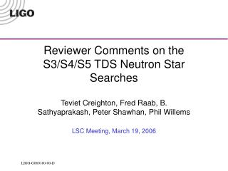 Reviewer Comments on the S3/S4/S5 TDS Neutron Star Searches