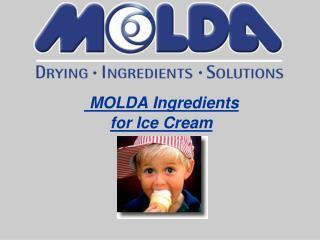 MOLDA Ingredients  for Ice Cream