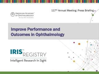 Improve Performance and  Outcomes in Ophthalmology