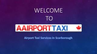 Airport Taxi Services in Scarborough