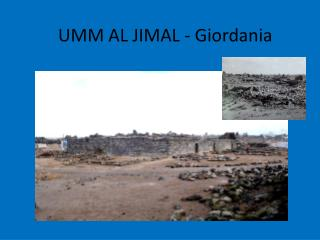 UMM AL JIMAL -  G iordania
