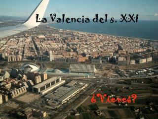 La Valencia del s. XXI