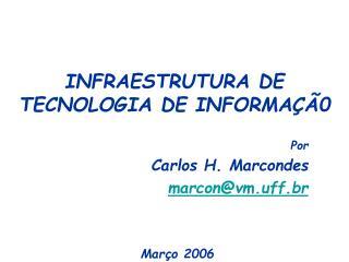 INFRAESTRUTURA DE TECNOLOGIA DE INFORMAÇÃ0