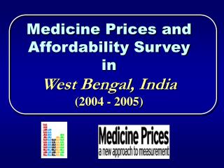 Medicine Prices and Affordability Survey in  West Bengal, India 2004 - 2005