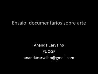 Ensaio: documentários sobre arte