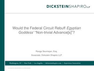 "Would the Federal Circuit Rebuff  Egyptian Goddess'  ""Non-trivial Advance[s]""?"