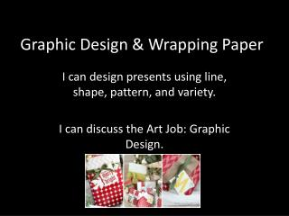 Graphic Design & Wrapping Paper