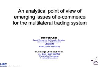 An analytical point of view of emerging issues of e-commerce for the multilateral trading system