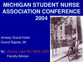 MICHIGAN STUDENT NURSE ASSOCIATION CONFERENCE