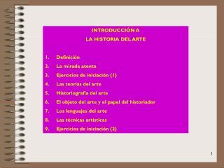 INTRODUCCIÓN A  LA HISTORIA DEL ARTE Definición La mirada atenta Ejercicios de iniciación (1)