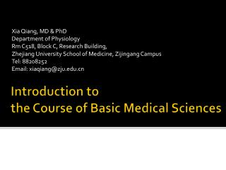 Introduction to  the Course of Basic Medical Sciences