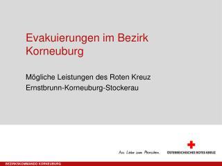 Evakuierungen im Bezirk  K orneuburg