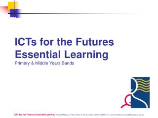 ICTs for the Futures Essential Learning Primary  Middle Years Bands