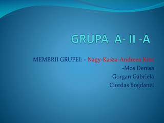 GRUPA  A- II -A