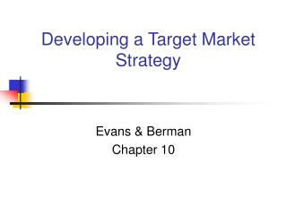 Developing a Target Market Strategy