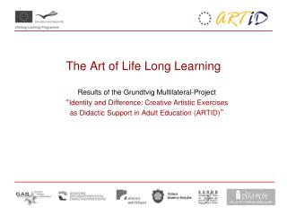 The Art of Life Long Learning